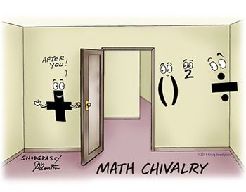 Order of operations... this made me think of you @Marla Taylor after today's trip to the library. LOL!