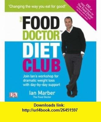 Food Doctor Diet Ian Marber