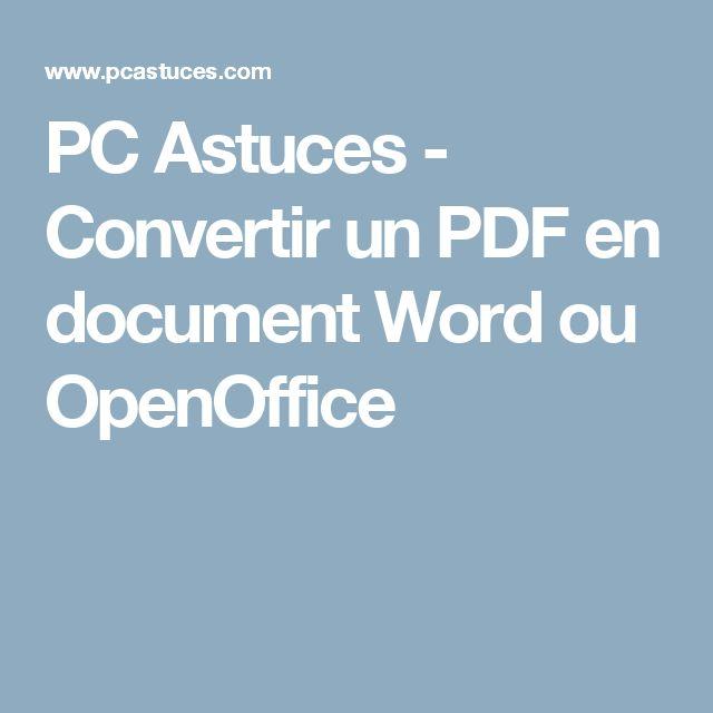 PC Astuces - Convertir un PDF en document Word ou OpenOffice