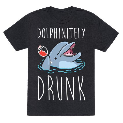 Dolphinitely Drunk - Show everyone at the party that you're dolphinitely drunk with this funny animal pun, drinking design featuring an illustration of a dolphin drinking wine! Perfect for a dolphin lover, dolphin puns, drinking gifts, wine jokes, animal humor, drunk animals, getting wine drunk and drinking humor!