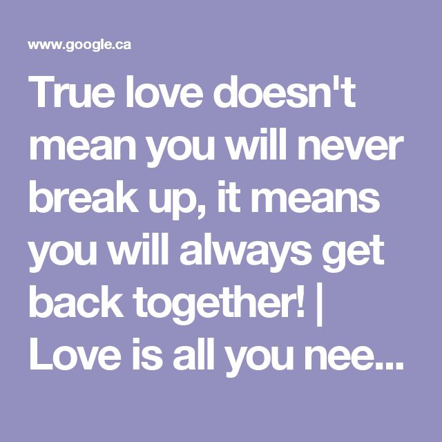 Quotes About Getting Back Together With Your True Love