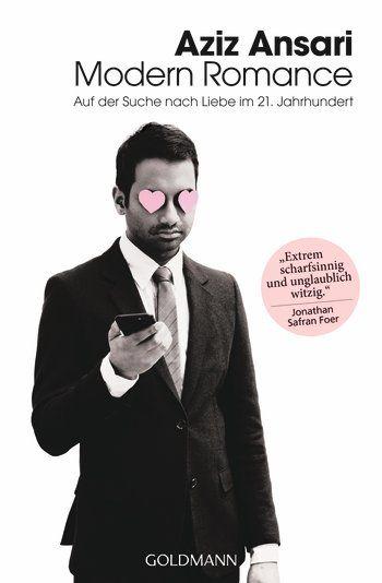 Aziz Ansari - Modern Romance: Noch nie zuvor hatten wir in der Liebe so viele Optionen – denn romantische Begegnungen sind in Zeiten von Online-Dating, Facebook, Tinder & Co. häufig nur einen Mausklick entfernt. Doch ist das für Singles ein Segen oder ein Fluch? Der weltbekannte amerikanische Schauspieler und Comedian Aziz Ansari begibt sich mit Soziologe Eric Klinenberg auf die lehrreiche und äußerst unterhaltsame Suche nach einer Antwort auf diese Frage.