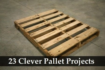 23 Clever Pallet Projects