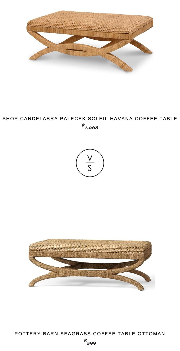 Shopcandelabra Palecek Soleil Havana Coffee Table 1 268 Vs Potterybarn Seagrass Coffee Table