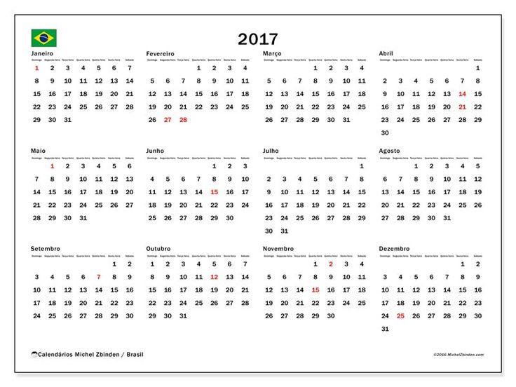 2017 para imprimir, livre. Calendário anual : Feriados públicos Brasil - Gregorius. A semana começa no domingo.