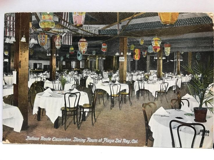 BALLROOM ROUTE EXCURSION DINING ROOM PLAYA DEL REY CA POSTCARD VINTAGE POST CARD