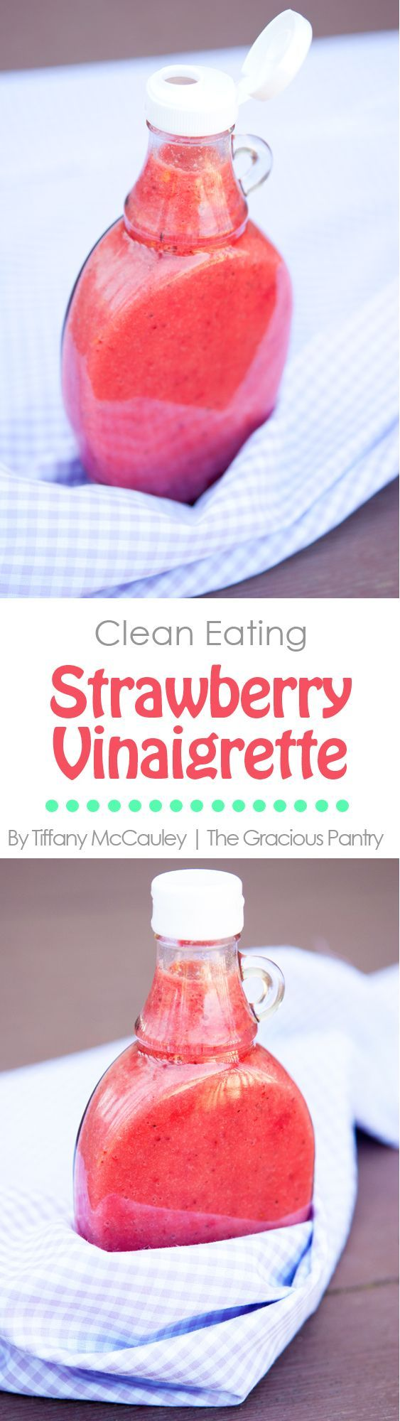 Clean Eating Strawberry Vinaigrette. An amazing addition to almost any clean eating salad! Light, fresh and bursting with flavor! ~ http://www.thegraciouspantry.stfi.re