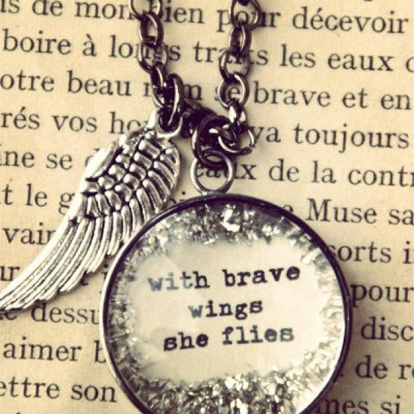 Tattoo Quotes Brave: With Brave Wings, She Flies.