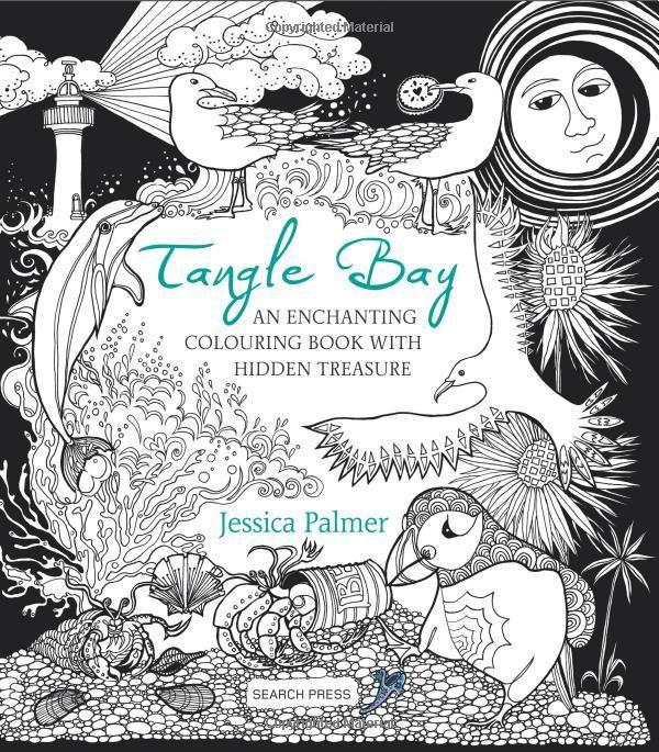 Tangle Bay An Enchanting Colouring Book With Hidden Treasure Jessica Palmer 9781782214137