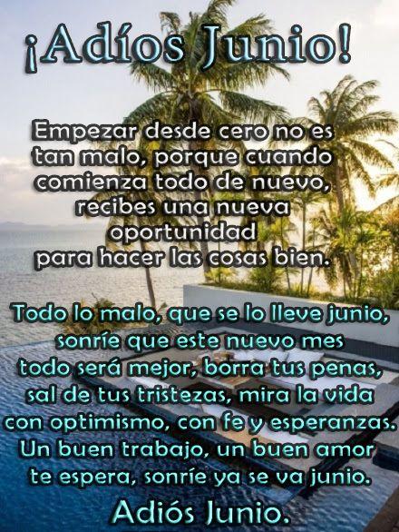 Adiós Junio !!! #AdiosJunio #Junio #FinDeMes #FelizJulio