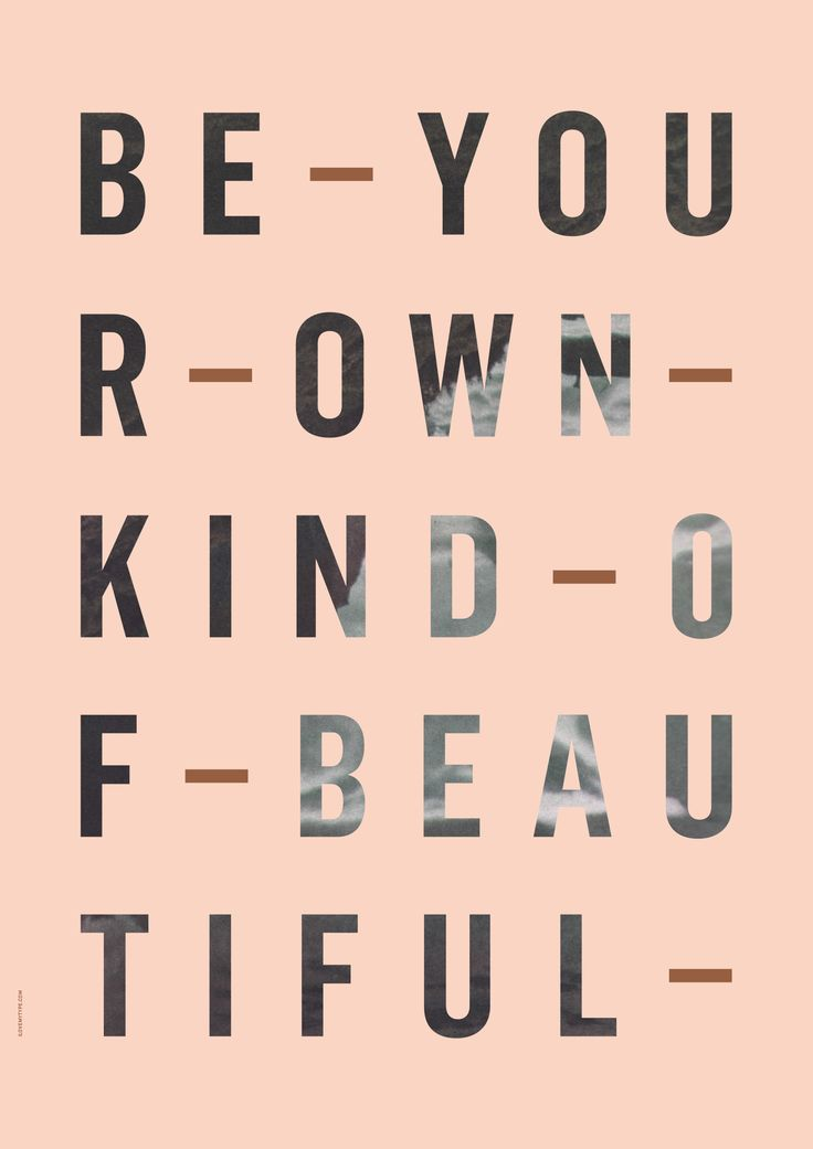 """Poster """"Be your own Kind of beautiful"""""""