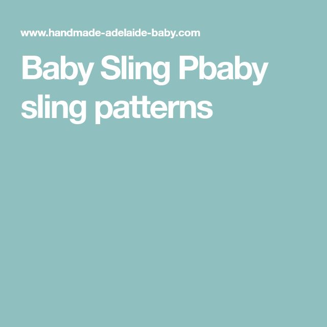 Baby Sling Pbaby sling patterns