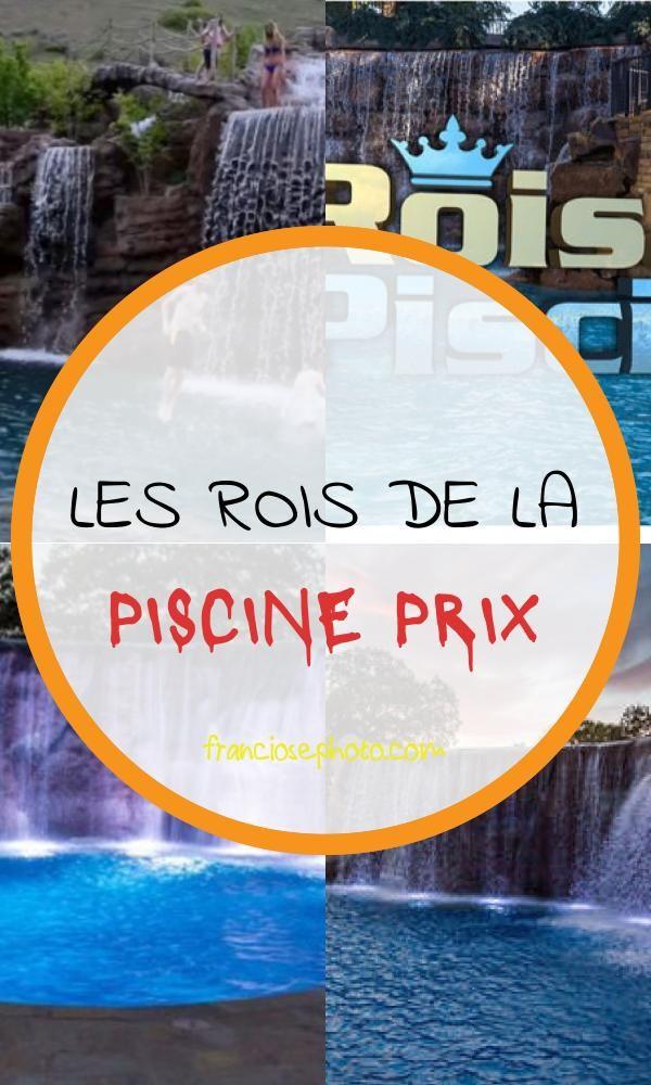 Les Rois De La Piscine Prix En 2020 Prix Piscine Piscine Construction Piscine