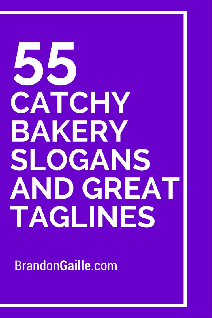 125 Catchy Bakery Slogans And Great Taglines Bakery
