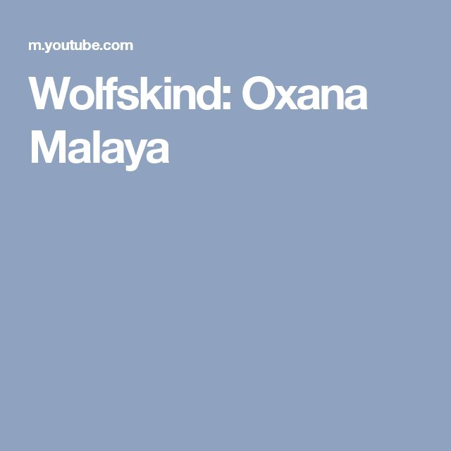 Wolfskind: Oxana Malaya