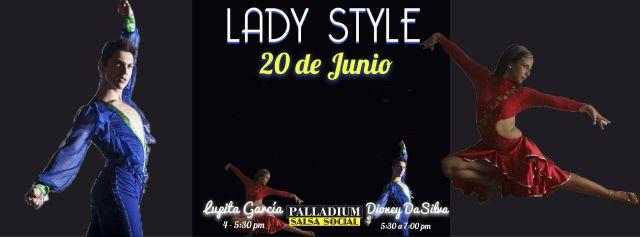 Palladium Salsa Social   Talleres Lady Style   Sábado 20 de Junio 16:00 hrs – 19:00 hrs   Salón Teatro Ferrocarrilero   Talleres Lady Style impartido por: Lupita Garcia 4:00 – 5:30 & Dioney da Silva 5:30 -7:00