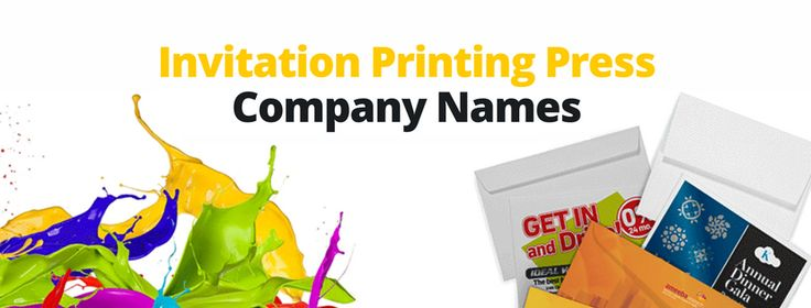 Top 37 Catchy Invitation Printing Press Company Names (2018)