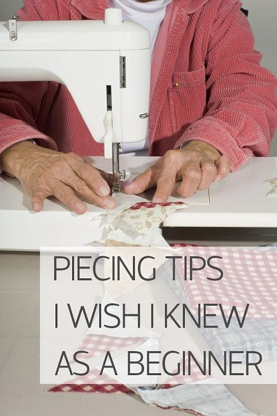 Piecing Tips