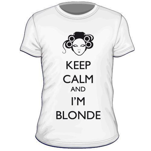 Maglietta personalizzata Keep Calm I'M Blonde