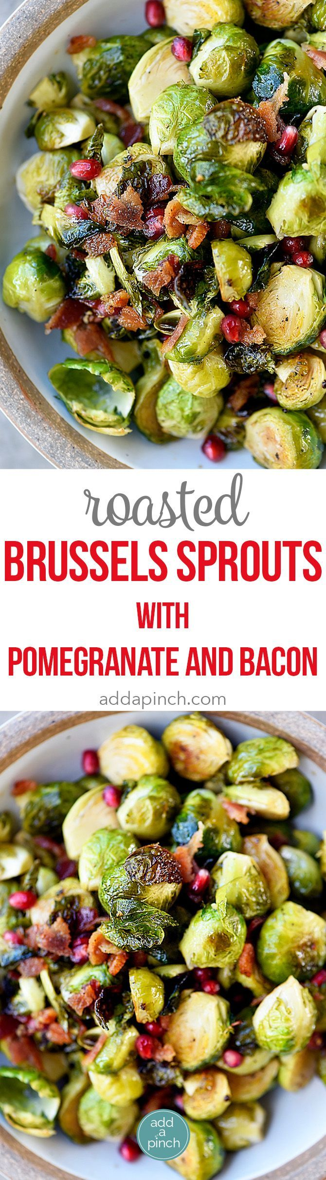 Roasted Brussels Sprouts with Pomegranate and Bacon Recipe - Roasted Brussels Sprouts with Pomegranate and Bacon make a delicious side dish! The brussels sprouts are roasted and then drizzled with maple syrup and balsamic vinegar and then tossed with crispy bacon and pomegranate! // http://addapinch.com