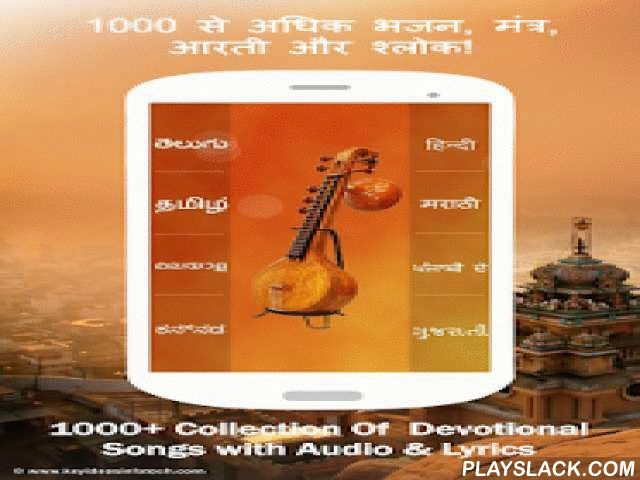 Bhajans - Devotional Songs  Android App - playslack.com ,  Search and Download Devotional songs, bhajans, pujas and aartis. Download the FREE app and listen to the soothing and melodious bhajan songs anywhere, anytime. You have an option to download bhajan songs so you can listen to the songs when offline. We let you create a playlist so you can group together your favorite bhajans. We have curated aarti, bhakti, pooja, mantra and devotional Hindi bhajans from various sources in this app…