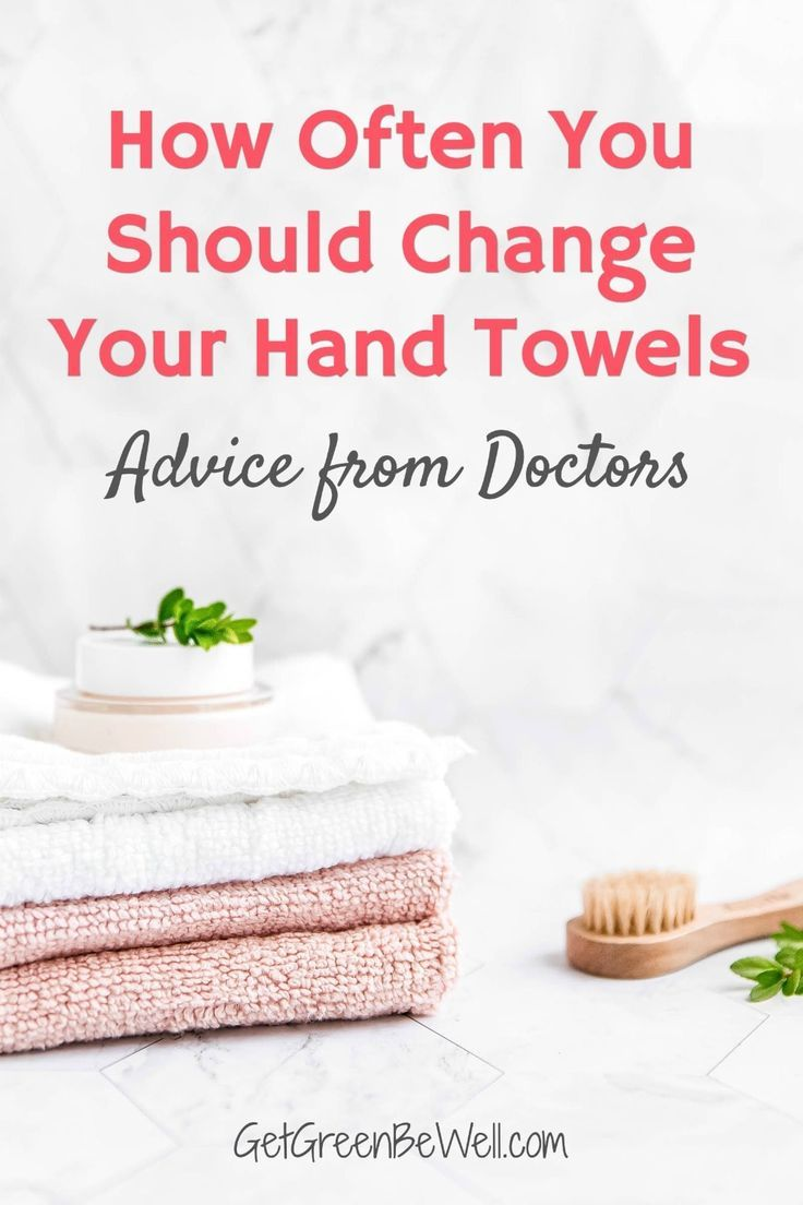 How Often Should I Change Hand Towels In 2020 With Images