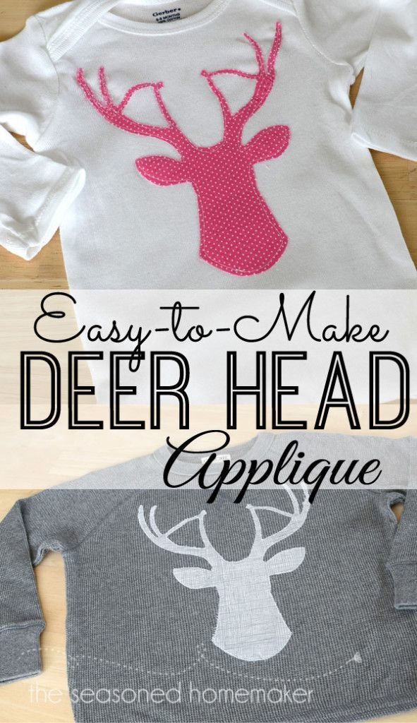 Here's a simple Fall sewing appliqué project.  Appliqué a Deer Head Applique on a t-shirt, onesie, or even a home decor project. Appliqué is a great way to embellish anything. #applique #deerheadpattern #