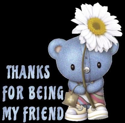 Thanks for being my friend quote day friend special friend quote greeting thank you