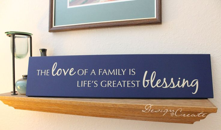 Family Sign - The love of a family is life's greatest blessing - Custom Sign