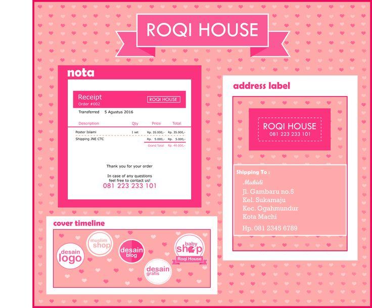 Nota | Receipt | Invoice | Address Label | Label Pengiriman | Cover Timeline Fanpage | Cover Timeline Halaman | Flat Design | Minimalis Design | Desain Minimalis | Desain Simple | Desain Grafis | Graphic Design | Custom Design | Desain Sendiri | Desain Custom | Desain Bagus | Roqi House | Whatsapp/Line +6281223233101 | bbm 5d6df377 | dj_hatsuka@yahoo.com | New Design for my online shop ^^ designed by me ^^ please enjoy
