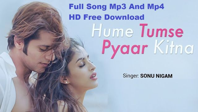 Hume Tumse Pyar Kitna Full Song Download Video Mp3 Hits Songs Online 360p 480p Mp4 Hd 720p Ringtone And Lyrics Remix Dj Worldfree4u 9 Songs Hit Songs Hume