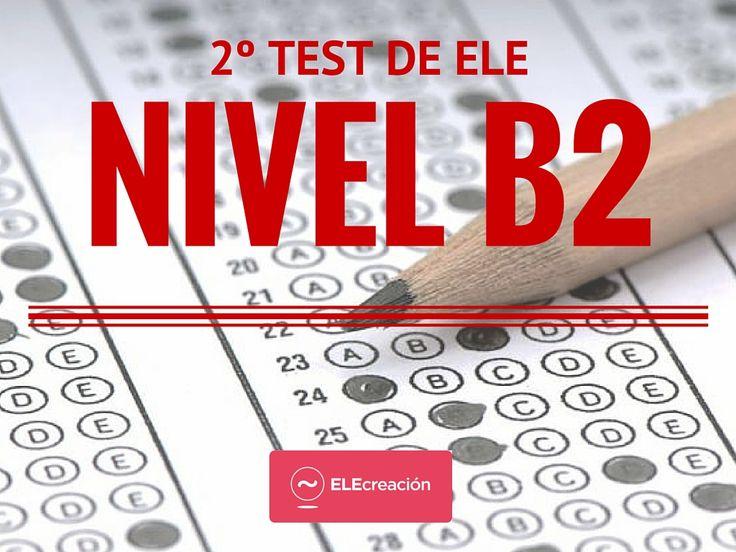No hay aprendizaje sin evaluación, presentamos un 2º Test de ELE nivel B2 de 20 items centrado en gramática, vocabulario y léxico.