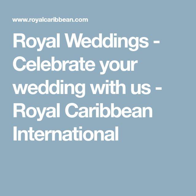 Royal Weddings - Celebrate your wedding with us -   Royal Caribbean International