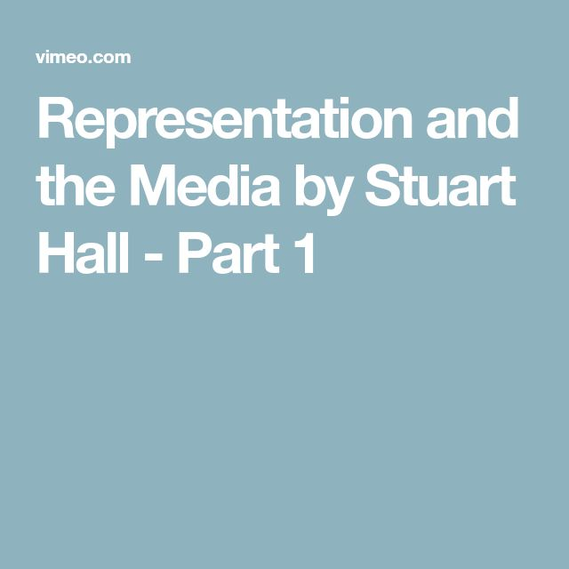 Representation and the Media by Stuart Hall - Part 1