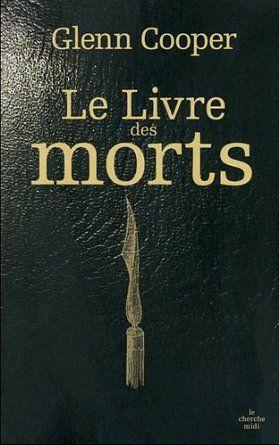 Le Livre des morts: Amazon.fr: Glenn Cooper, Carine Chichereau: Livres