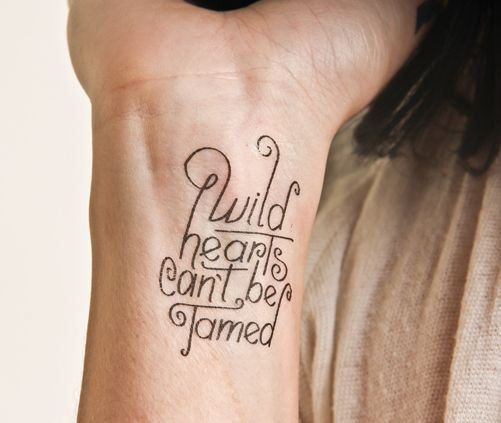 92 best typographic tattoos images on pinterest tattoo for Wild at heart tattoo