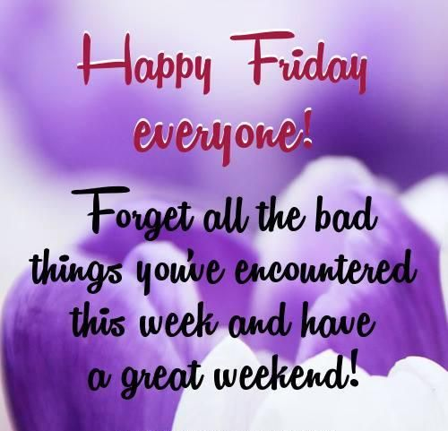 End Of The Week We Made It Relax And Take A Deep Breath Remember