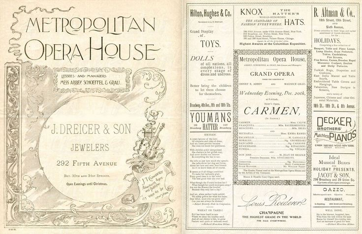 New York 1893. 'Carmen' at the Metropolitan Opera House, New York.  The programme for 20th Dec 1893 with one of the greatest Carmen's ~ Emma Calve [1858-1942] with two of the great names in opera, Emma Eames [1865-1952] and Jean de Reszke [1850-1925].  Surrounded by numerous adverts for champagne, hats, toys, dolls, pianos etc.