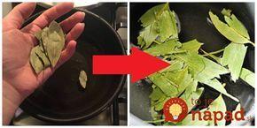 Vždy, keď vonku zúrila chrípka, dala naša starká variť bobkový list s cukrom: Nikdy by som nepovedala, že aj po rokoch tento recept vyvážim zlatom!