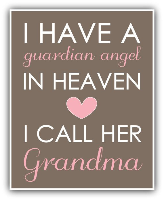 I Miss My Grandma Quotes: I Have A GUARDIAN ANGEL In Heaven Print Personalized Art