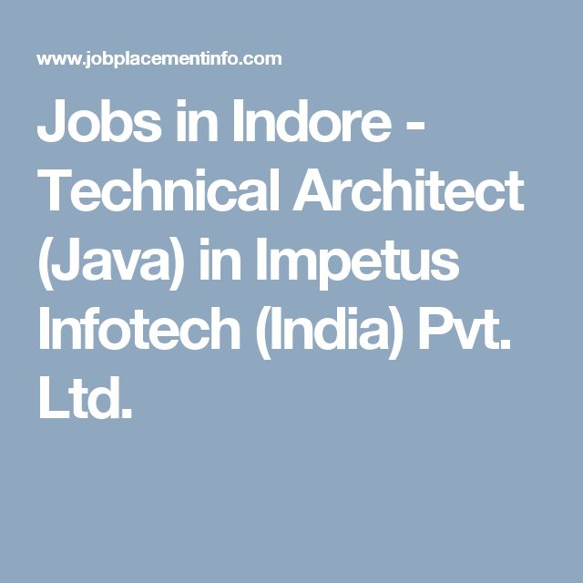 Jobs in Indore - Technical Architect (Java) in Impetus Infotech (India) Pvt. Ltd.