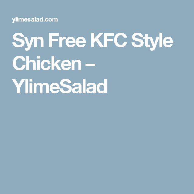Syn Free KFC Style Chicken – YlimeSalad
