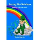 Saving the Rainbow: A Patrick O'Sullivan Novel (Paperback)By Sunni Morris