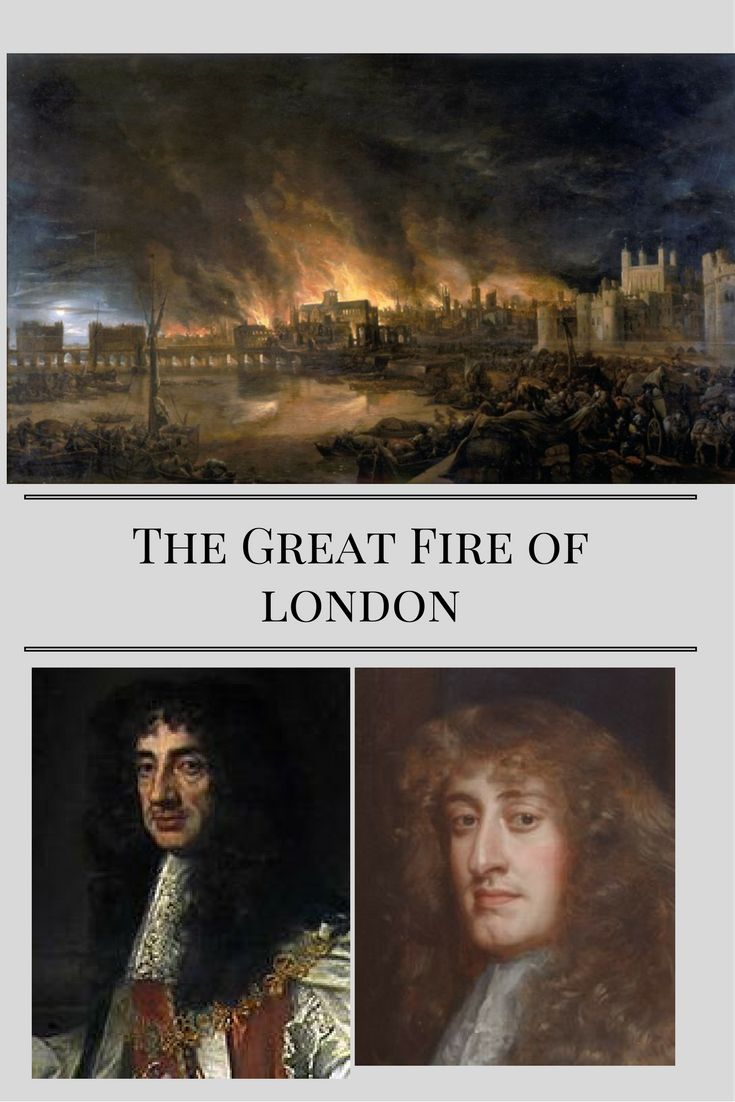 September 2, 1666: The Great Fire of London Begins. No one had obeyed the King's orders about building standards, and when the fire broke out, no one obeyed his commands to tear down the structures in its way, either. So King Charles and his brother James took charge of the fire fighting personally. Somebody had to. It was headed toward the Tower of London -- and the 500 tons of gunpowder stored there.