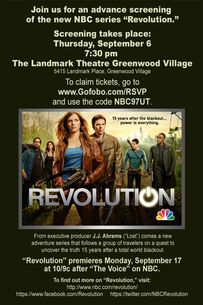 Denver: #Revolution is coming!     Join us next Thursday (9/6) for a FREE screening of the pilot! The event is first come, first served – and we'd love for YOU to be front and center.     Landmark Greenwood Village  5415 Landmark Place  Greenwood Village, CO 80111  7:30PMCenter, Salts Lakes Cities, Pilots, Events, Free Screens, Front, Thursday 9 6, Join, People