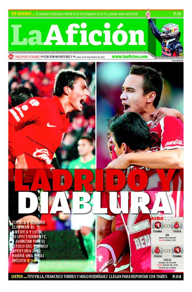 Toluca y Tijuana eliminan al América y León y ya estan instalados en la gran final del futbol mexicano