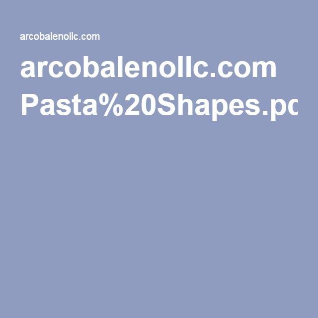 arcobalenollc.com Pasta%20Shapes.pdf
