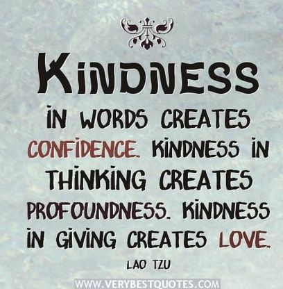Kindness Quotes Mesmerizing 55 Best Kindness Quotes Images On Pinterest  Inspiration Quotes . Review