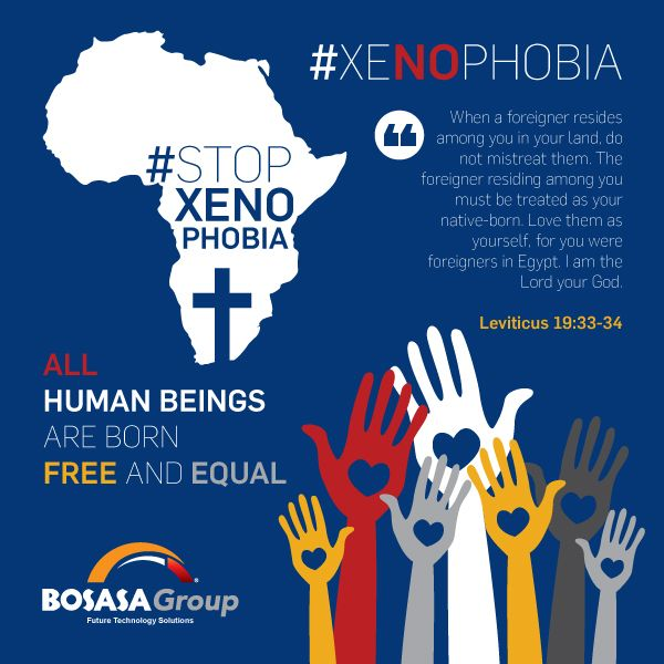 BOSASA Group of Companies Say No to Xenophobia