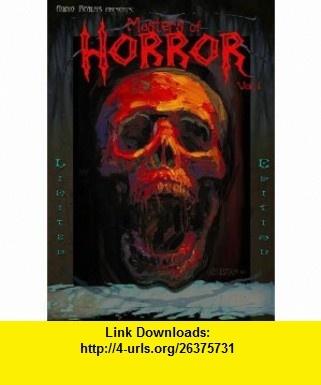 Masters of Horror Vol. 1 (9781613311394) Algernon Blackwood, Bram Stoker, H. P. Lovecraft, Clark Ashton Smith, Howard  Robert E. , ISBN-10: 1613311397  , ISBN-13: 978-1613311394 ,  , tutorials , pdf , ebook , torrent , downloads , rapidshare , filesonic , hotfile , megaupload , fileserve